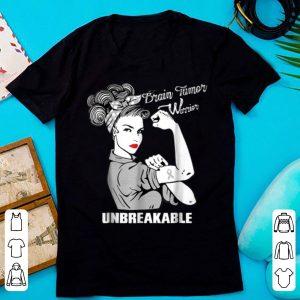 Nice Brain Tumor Warrior Unbreakable shirt