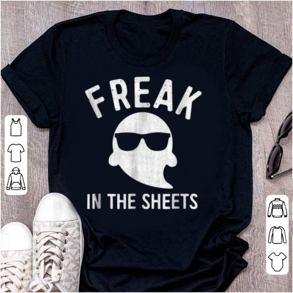 Nice Freak In The Sheets Halloween Ghost Costume shirt