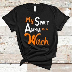 Nice My Spirit Animal Is A Witch Funny Halloween Saying Gift shirt