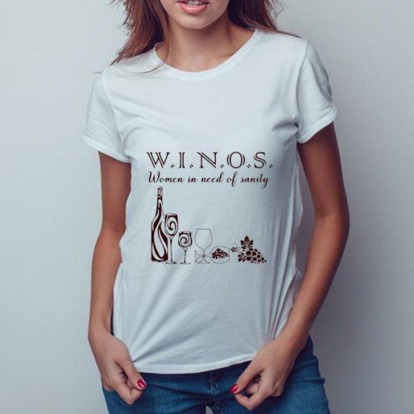 Nice Women In Need Of Sanity Winos shirt