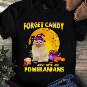 Official Forget Candy Just Give Me Pomeranian Halloween Dog Gift shirt
