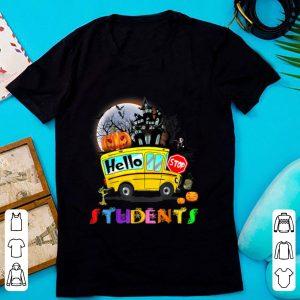 Original Hello Students School Bus Driver back to School Halloween shirt