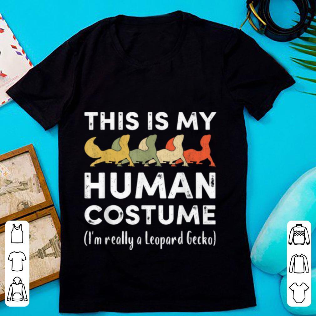 Original My Human Costume I m Really A Leopard Gecko Halloween shirt 1 - Original My Human Costume I'm Really A Leopard Gecko Halloween shirt