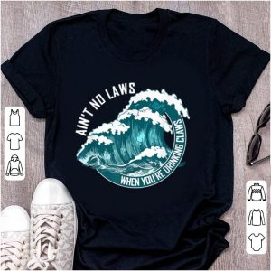 Premium Ain't No Laws When Drinking Claws Summer Wave shirt