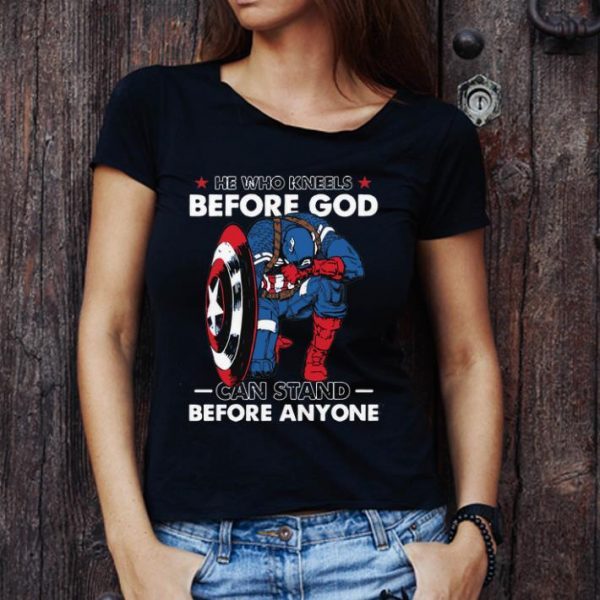 Premium He Who Kneels Before God Can Stand Before Anyone Captain America shirt