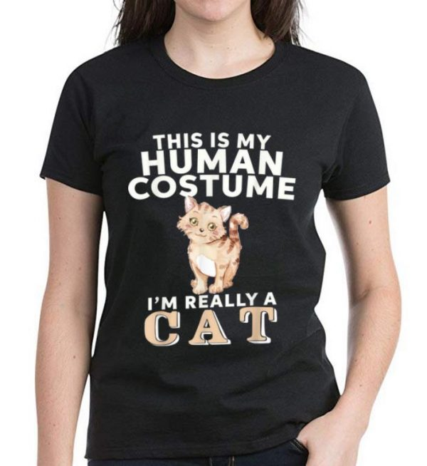 Premium This Is My Human Costume I'm Really A Cat shirt