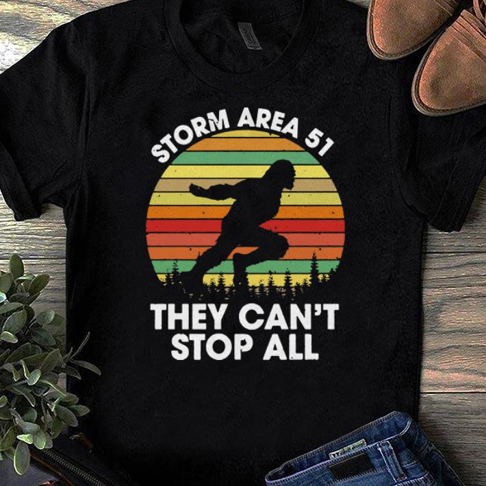 Pretty Bigfoot Storm Area 51 They Can t Stop All Vintage shirts 1 - Pretty Bigfoot Storm Area 51 They Can't Stop All Vintage shirts