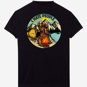 Pretty I hate people camping bear shirts