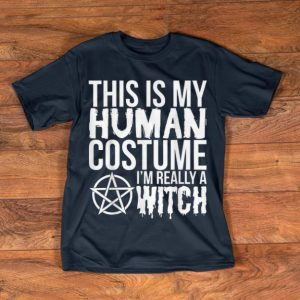 Awesome Halloween Funny Gift - This Is My Human Costume Witch shirt