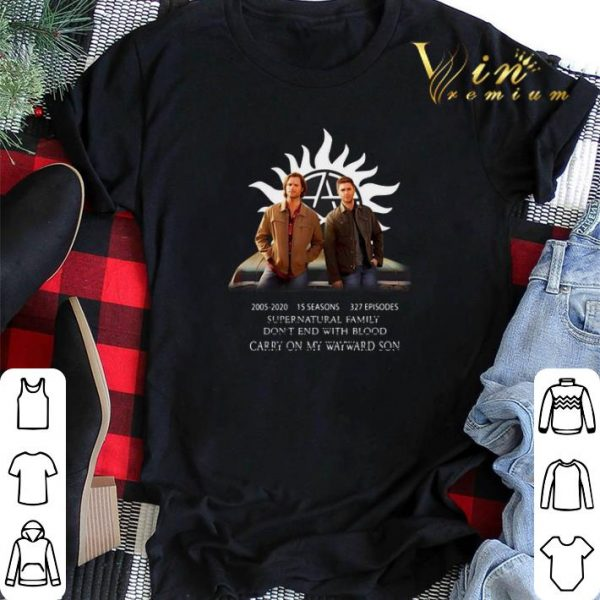 Awesome Supernatural Family Don't End With Blood Carry On My Wayward Son shirt sweater