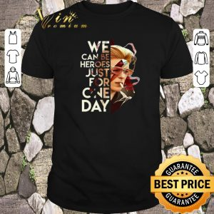 Funny David Bowie We can be heroes just for one day shirt sweater