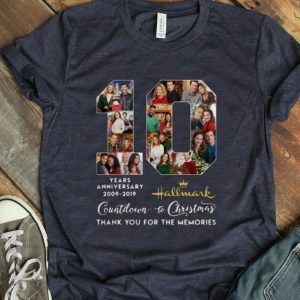 Hot 10 Years Anniversary 2009-2019 Hallmark Countdown To Christmas Thank You For The Memories shirt