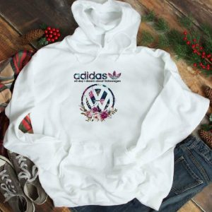 Hot Adidas All Day I Dream About Volkswagen shirt