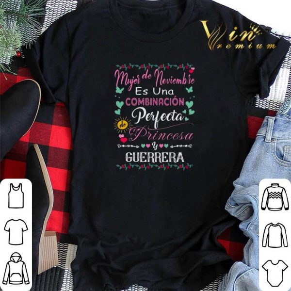 Mujer de noviembre es una combinacion perfecta princesa guerrera shirt sweater