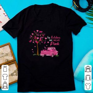 Official In October We Wear Pink Breast Cancer Awareness shirt