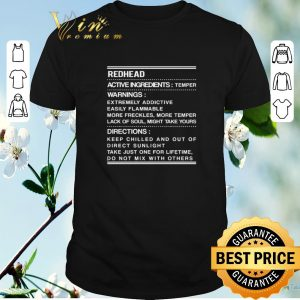 Official Redhead active ingredients temper warnings extremely addictive shirt sweater