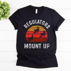 Official Regulators Mount Up, Funny Halloween Witch shirt