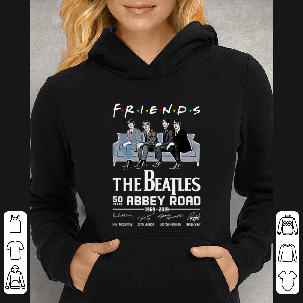 Original Friends The Beatles 50 years Abbey Road 1969 2019 Signatures shirt 4 - Original Friends The Beatles 50 years Abbey Road 1969 2019 Signatures shirt
