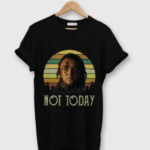 Original Sunset Game of Thrones Arya Stark Not Today shirt