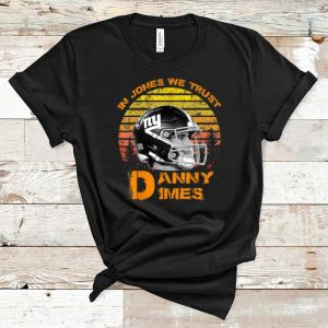 Original Vintage New York Danny Dimes In Jones We Trust shirt