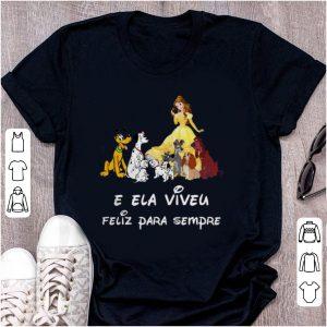 Premium Belle and Dogs E Ela Viveu Feliz Para Sempre shirt