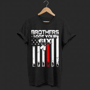 Premium Brother I Got Your 6IX shirt