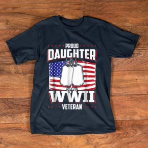 Premium Proud Daughter WWII Veteran Usa Flag shirt