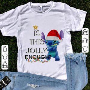Premium Stitch Is This Jolly Enough Christmas shirt