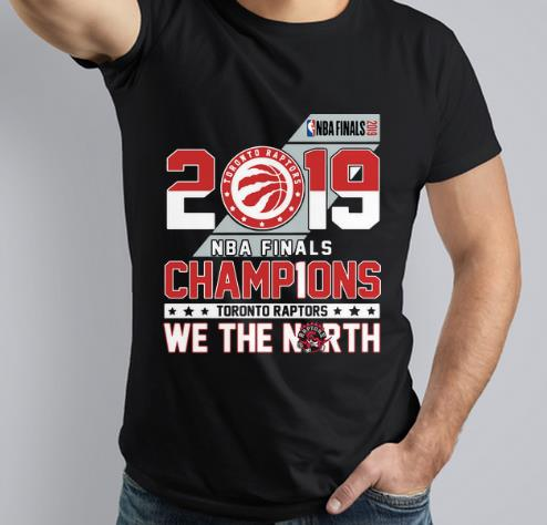 Premium Toronto Raptors 2019 NBA Finals champ1ons we the north shirt