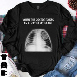 Premium When the doctor takes an X-ray of my heart rabbit shirt