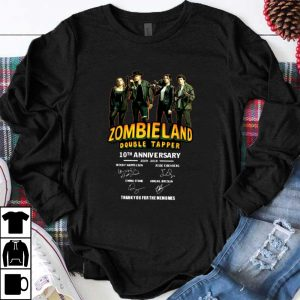 Pretty 10th Anniversary Zombieland Double Tapper Thank You For The Memories Signatures shirt