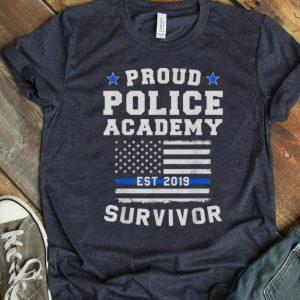 Pretty Proud Police Academy Survivor shirt