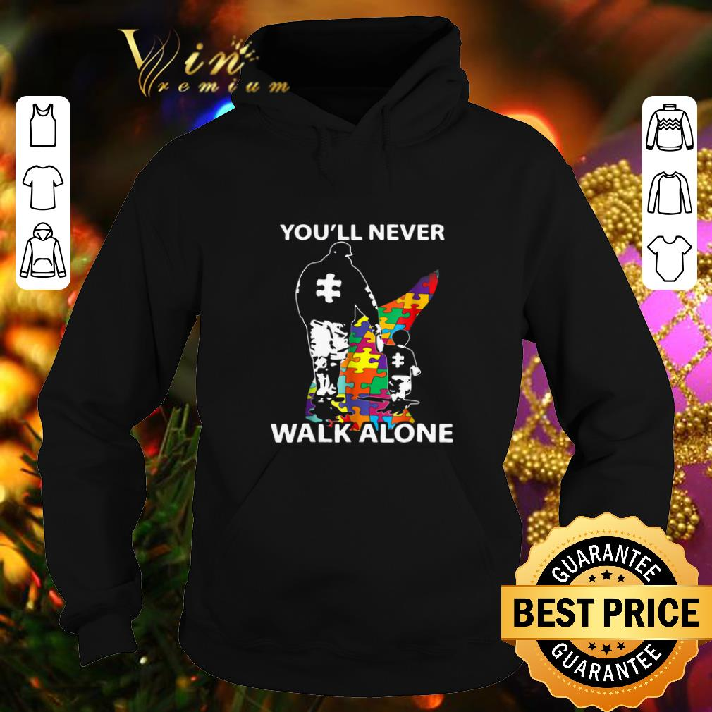 Awesome Father and son you ll never walk alone Autism road shirt 4 - Awesome Father and son you'll never walk alone Autism road shirt