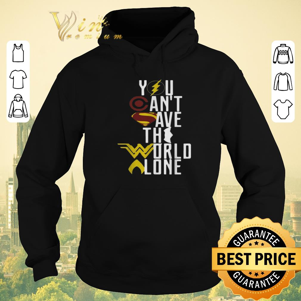 Awesome Superheroes logo you can t save the world alone shirt sweater 4 - Awesome Superheroes logo you can't save the world alone shirt sweater