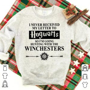 Beautiful Supernatural I Never Received My Letter To Hogwarts Hunting shirt