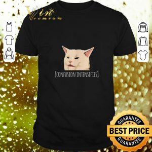 Best Confused cat meme confusion intensifies shirt