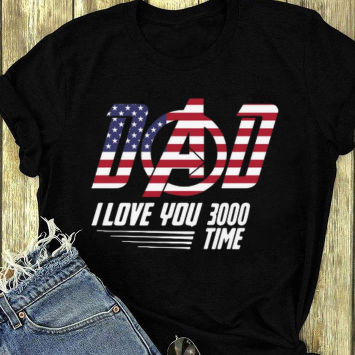 Great Dad I Love You 3000 Time American Flag Iron Man shirt 4 - Great Dad I Love You 3000 Time American Flag Iron Man shirt