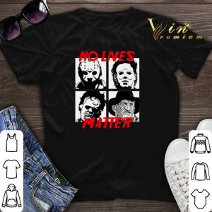 Horror movie characters No lives matter shirt sweater