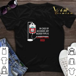 In case of accident my blood type is Liverpool red shirt sweater