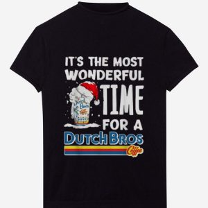 Nice It's The Most Wonderful Time For A Dutch Bros Coffee Christmas shirt