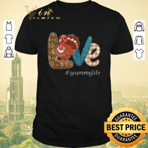 Nice Thanksgiving Love Grammylife Turkey chicken shirt sweater