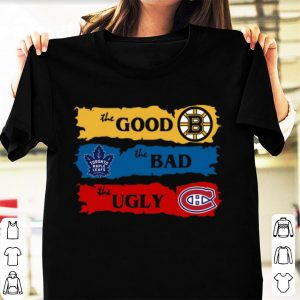 Official Boston Bruins The Good Toronto Maple Leafs The Bad The Ugly shirt