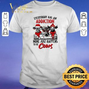 Premium Everybody has an addiction mine just happens to be cows Christmas shirt sweater