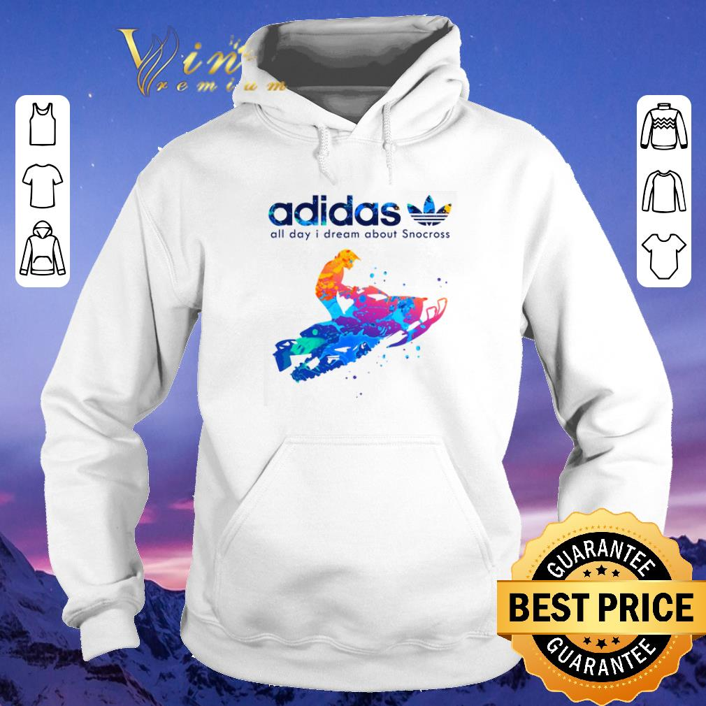 Premium adidas all day i dream about Snocross shirt sweater 4 - Premium adidas all day i dream about Snocross shirt sweater