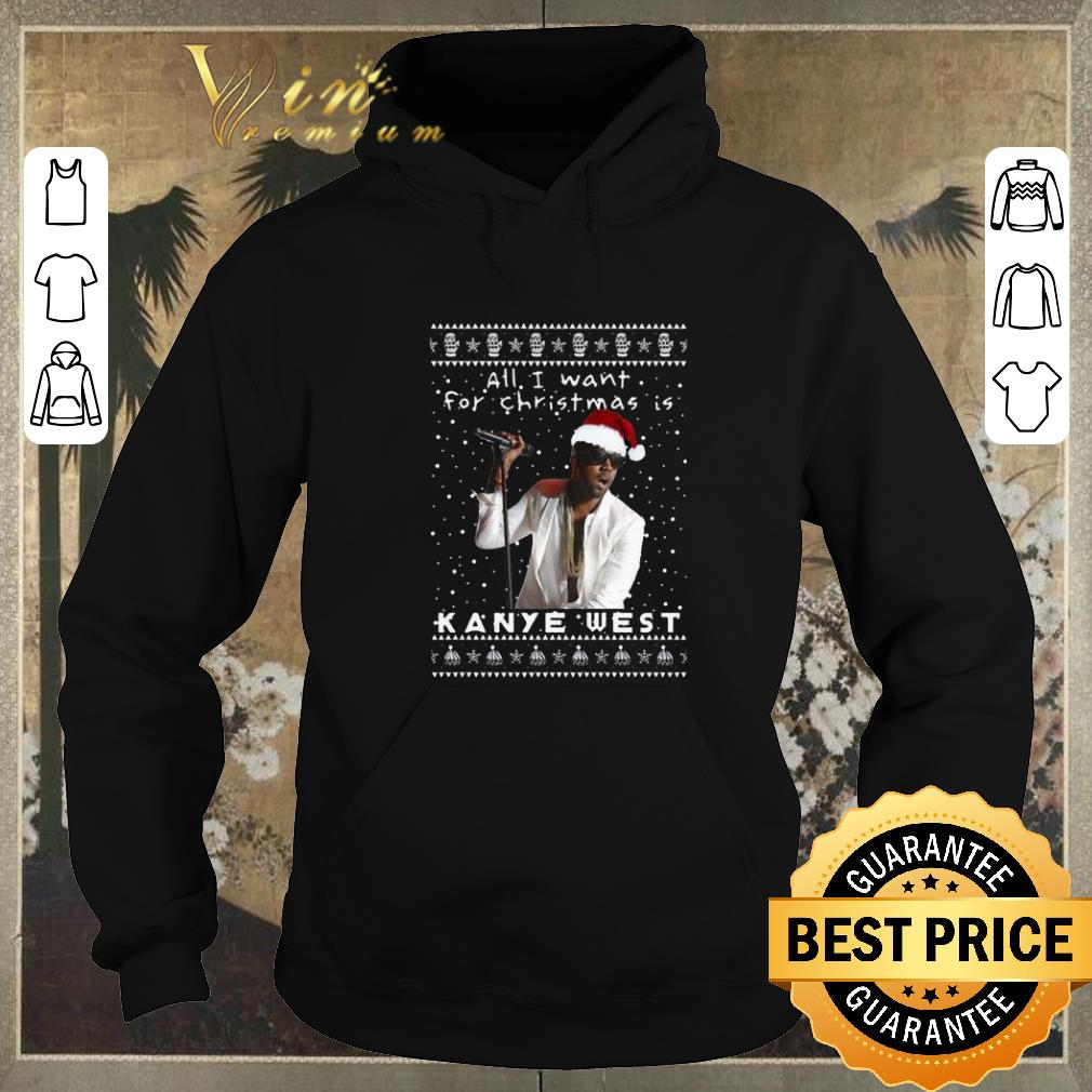 Pretty All i want for Christmas is Kanye West Rapper shirt sweater 4 - Pretty All i want for Christmas is Kanye West Rapper shirt sweater