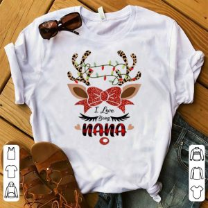 Pretty I Love Being Nana Reindeer Christmas shirt