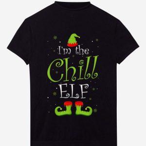 Pretty I'm The Chill Elf Matching Family Group Christmas Funny Xmas shirt