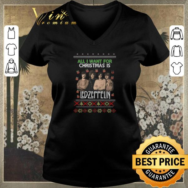 Top All I want for Christmas is Led Zeppelin ugly shirt