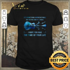 Top It's something unpredictable Good Riddance Time Of Your Life shirt sweater