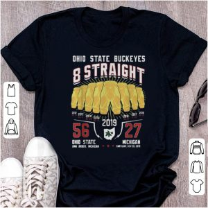 Awesome Ohio State Buckeyes 8 Straight Gold pants 2019 shirt